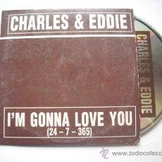 CDs de Música: CHARLES & EDDIE / I´M GONNA LOVE YOU (2 VERSIONES) (CD SINGLE 1995) PEPETO. Lote 32201847