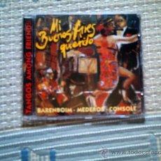 CDs de Música: CD MI BUENOS AIRES QUERIDO (TANGOS AMONG FRIENDS). BARENBOIM, MEDEROS, CONSOLE. Lote 32392794
