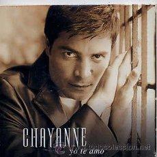CDs de Música: CHAYANNE / YO TE AMO (CD SINGLE CARTÓN 2000). Lote 32533411