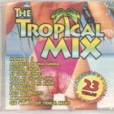 CDs de Música: CD THE TROPICAL MIX (MAMBO MIX + CUMBIA MIX + CHA CHA CHA MIX + MERENGUE MIX ) . Lote 32713533