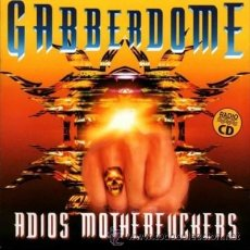 CDs de Música: GABBERDOME - ADIOS MOTHERFUCKERS! HARDCORE CD - THUNDERDOME. Lote 32755552