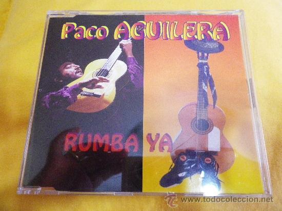 PACO AGUILERA RUMBA YA REMIXES CD SINGLE PORTADA DE PLASTICO AÑO 1996 5 TEMAS (Música - CD's Flamenco, Canción española y Cuplé)