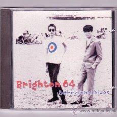 CDs de Música: BRIGHTON 64 - BARCELONA BLUES. Lote 57306074
