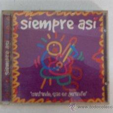 CDs de Música: SIEMPRE ASI, CANTANDO QUE ES GERUNDIO, CD,S ORIGINAL. Lote 33011726