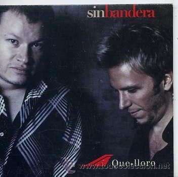SIN BANDERA / QUE LLORO (CD SINGLE CARTÓN 2003) (Música - CD's Latina)