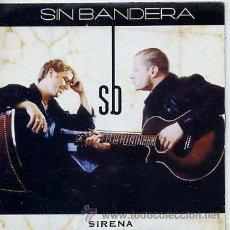 CDs de Música: SIN BANDERA / SIRENA (CD SINGLE CARTÓN 2002). Lote 33016251