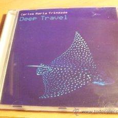 CD di Musica: CARLOS MARIA TRINDADE ( DEEP TRAVEL ) CD 11 TRACKS (CD11) RESERVADO. Lote 33261916