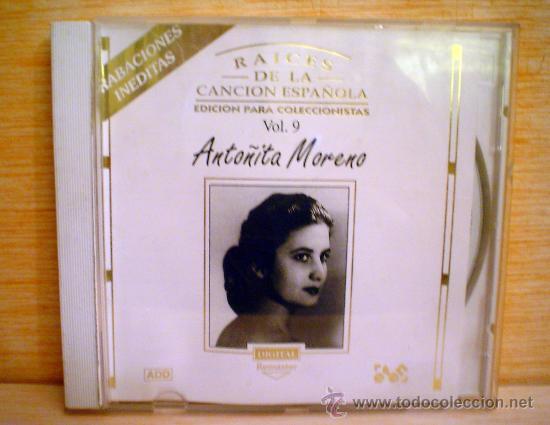 RAICES DE LA CANCION ESPAÑOLA.EDICION PARA COLECCIONISTAS.ANTOÑITA MORENO. (Música - CD's Flamenco, Canción española y Cuplé)