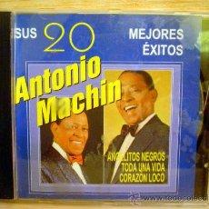 CDs de Música: ANTONIO MACHIN.SUS 20 MEJORES EXITOS.. Lote 33262824