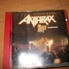 CDs de Música: CD - ANTHRAX - LIVE THE ISLAND YEARS - 10 CANCIONES ISLAND RECORDS 1994 – THRASH METAL. Lote 33279687