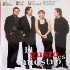 CDs de Música: CD EL GUSTO ES NUESTRO, ANA BELEN, VICTOR MANUEL, MIGUEL RIOS Y SERRAT, GIRA DE 1996, 21 TEMAS. Lote 33319971