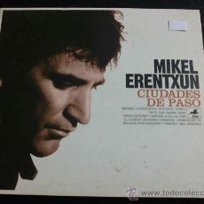 CDs de Música: MIKEL ERENTXUN, CIUDADES DE PASO. Lote 33835636