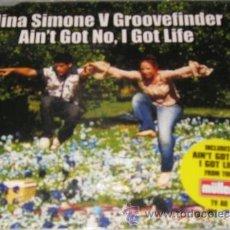 CDs de Música: NINA SIMONE V GROOVEFINDER - AIN'T GOT NO I GOT LIFE - CD SINGLE 3 TEMAS - SUPER RARE. Lote 33984065