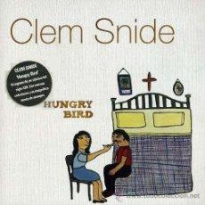 CDs de Música: CLEM SNIDE * HUMGRY BIRD * CD * PRECINTADO!!!. Lote 34073239