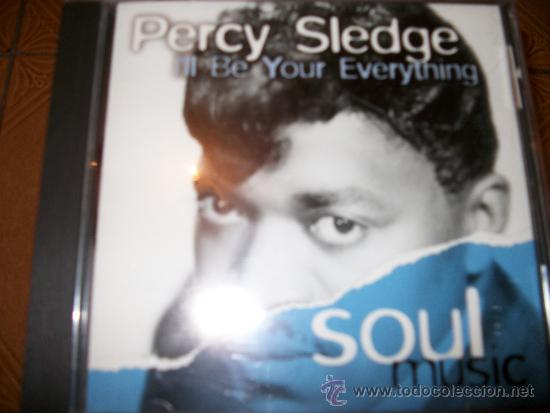 PERCY SLEDGE - I'LL BE YOUR EVERYTHING - SOUL MISIC (Música - CD's Jazz, Blues, Soul y Gospel)