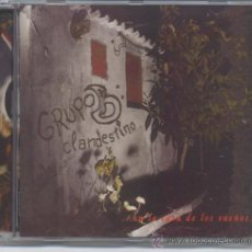 CDs de Música: GRUPO B CLANDESTINO,EN LA CASA DE LOS SUEÑOS DEL 2003. Lote 34294387