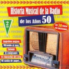 CDs de Música: DOBLE CD HISTORIA MUSICAL DE LA RADIO EN LOS AÑOS 50: MACHIN, LOS PANCHOS, HERMANAS FLETA, ETC . Lote 34353773