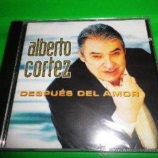 CDs de Música: ALBERTO CORTEZ DESPUES DEL AMOR CD ALBUM PRECINTADO DEL AÑO 2002 CONTIENE 13 TEMAS. Lote 34428355