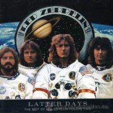 CDs de Música: LED ZEPPELIN - LATTER DAYS (THE BEST OF LED ZEPPELIN VOL. 2) (2000). Lote 34510629