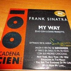 CDs de Música: FRANK SINATRA & LUCIANO PAVAROTTI MY WAY CD SINGLE PROMOCIONAL ESPECIAL CADENA 100 1995 1 TEMA. Lote 34556114