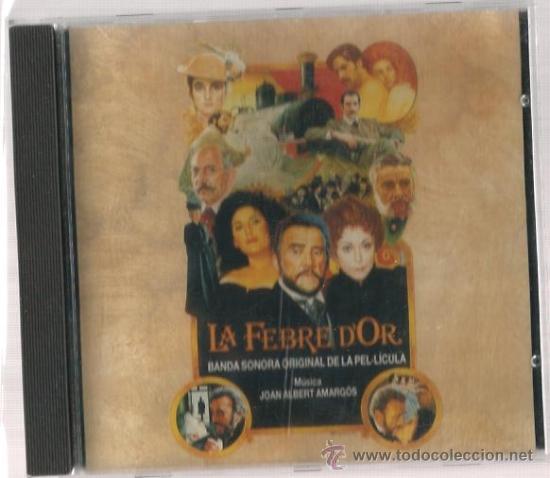 CD LA FEBRE D´OR ( BANDA SONORA CON MUSICA DE JOAN ALBERT AMARGOS ) (Música - CD's Bandas Sonoras)