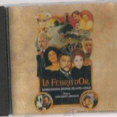 CDs de Música: CD LA FEBRE D´OR ( BANDA SONORA CON MUSICA DE JOAN ALBERT AMARGOS ) . Lote 34881397
