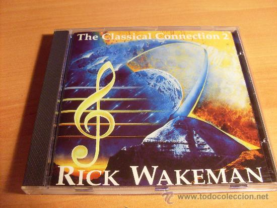 RICK WAKEMAN (THE CLASSICAL CONNECTION 2) CD 1993 UK (CD15) (Música - CD's New age)