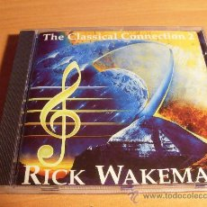 CDs de Música: RICK WAKEMAN (THE CLASSICAL CONNECTION 2) CD 1993 UK (CD15). Lote 34966729