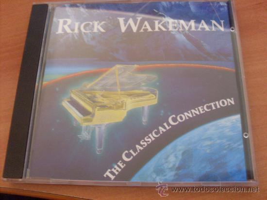RICK WAKEMAN (THE CLASSICAL CONNECTION) CD UK 1993 (CD15) (Música - CD's New age)
