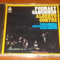 CDs de Música: ALBERTO CORTEZ CD POEMAS Y CANCIONES PABLO NERUDA ATAHUALPA YUPANQUI JAIME DAVALOS . Lote 34980984