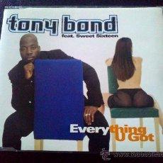 CDs de Música: TONY BAND FEAT. SWEET SIXTEEN, EVERYTHING U GOT - CD SINGLE 5 TEMAS. Lote 35397244