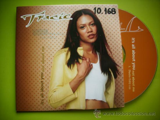 TRACIE / IT´S ALL ABOUT YOU (NOT ABOUT ME) (CD SINGLE 1999) (Música - CD's Jazz, Blues, Soul y Gospel)