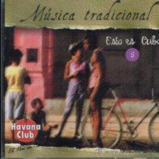 CDs de Música: MÚSICA TRADICIONAL. ESTO ES CUBA 5 - CD . Lote 35778492