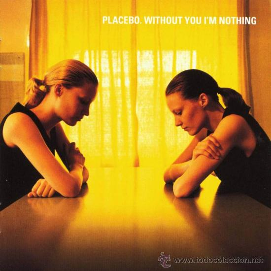 PLACEBO - WITHOUT YOU I'M NOTHING (PRECINTADO) (Música - CD's Rock)