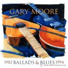 CDs de Música: GARY MOORE - BALLADS & BLUES 1982-1994 (PRECINTADO). Lote 35810339
