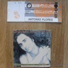 CDs de Música: CD ANTONIO FLORES + ENTRADA CONCIERTO MADRID. Lote 35892698