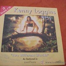 CDs de Música: KENNY LOGGINS. TWO DIFFERENT WORLDS. BSO THE JUNGLE BOOK. CD PROMOCIONAL. EDICION FRANCESA. Lote 35902836