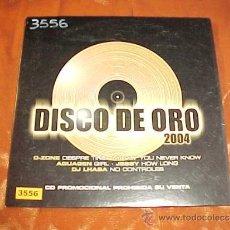 CDs de Música: DISCO DE ORO 2004. O-ZONE. MARLY. AQUAGEN. JESSY. DJ LHASA. CD PROMOCIONAL. Lote 35936387