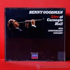 CDs de Música: BENNY GOODMAN LIVE AT CARNEGIE HALL 40TH ANNIVERSARY CONCERT CD DOBLE. Lote 35943479