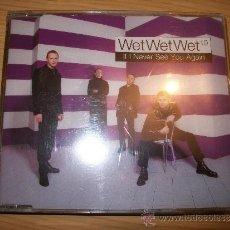 CDs de Música: WET WET WET - IF NEVER SEE YOU AGAIN - PRECINTADO. Lote 36013763