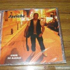 CDs de Música: JAVICHE - AMOR DE BARRIO. PRECINTADO. Lote 52527656