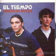 CDs de Música: EL TIEMPO / CRISTALES ROTOS (CD SINGLE CARTON 2003). Lote 36163947