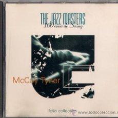 CDs de Música: MCCOY TYNER - CD - THE JAZZ MASTERS 100 AÑOS DE SWING 1996 EDICIÓN IRLANDESA - HIP TOE. Lote 36265444