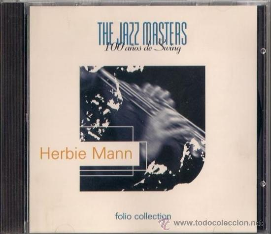 HERBIE MANN - CD - THE JAZZ MASTERS 100 AÑOS DE SWING 1996 EDICIÓN IRLANDESA - AFRO JAZZIAC (Música - CD's Jazz, Blues, Soul y Gospel)
