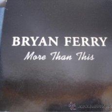 CDs de Música: BRYAN FERRY MORE THAN THIS+2 , CD SINGLE PROMO. Lote 36285863