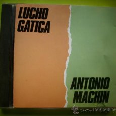 CDs de Música: CD ALBUM LUCHO GATICA + ANTONIO MACHIN VER FOTO ADICIONAL. Lote 36788705