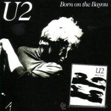 CD di Musica: U2 CD BORN ON THE BAYOU LIVE 1981 DIGIPACK MUY RARO LIVE COLECCIONISTA. Lote 26602394