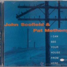 CDs de Música: JOHN SCOFIELD & PAT METHENY - I CAN SEE YOUR HOUSE FROM HERE - CD 1997 THE BLUE NOTE COLLECTION. Lote 36382554