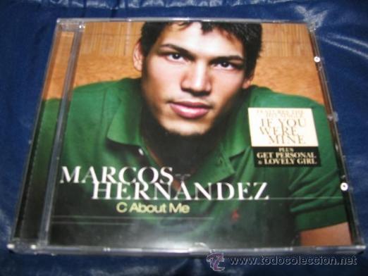 MARCOS HERNANDEZ (C ABOUT ME) ¡¡OFERTA 3X2 EN CD'S!! (LEER DESCRIPCION) (Música - CD's Pop)