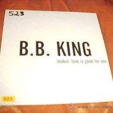 CDs de Música: B.B. KING. MAKIN' LOVE IS GOOD FOR YOU. CD PROMOCIONAL. Lote 36651176